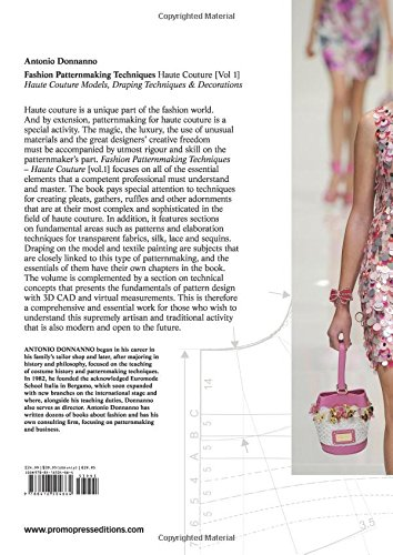 Fashion Patternmaking Techniques - Haute couture [Vol 1]: Haute Couture Models, Draping Techniques, Decorations.