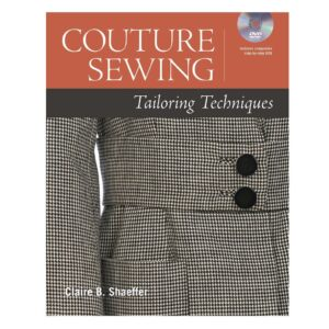 Couture Sewing Tailoring Techniques + DVD